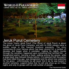 Jeruk Purut Cemetery, Jakarta, Indonesia   'World of the Paranormal' are short bite sized posts covering paranormal locations, events, personalities and objects from all across the globe.   You can find a lot more articles about all things paranormal, strange, dark and macabre at The Paranormal Guide Website: www.theparanormalguide.com/blog