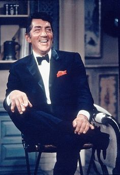 DEAN MARTIN - WHEN I WAS 12, I GAVE UP ROY ROGERS FOR HIM AND HAVE BEEN IN LOVE WITH HIM EVER SINCE.