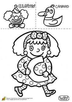 lettre c clown canard - Nell Oa. Language Activities, Kindergarten Activities, C Clown, Activity Games, Months In A Year, Coloring Pages For Kids, Embroidery Applique, Projects To Try, Education