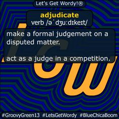 adjudicate 12/16/2020 GFX Definition of the Day adjudicate verb /əˈdʒuːdɪkeɪt/ make a #formal #judgement on a #disputed #matter . act as a #judge in a #competition . #dailyGFXdef #letsgetwordy #adjudicate Beaufort Scale, American Carnage, Aussie Australia, Clinton Foundation, Christian Christmas, Batman Vs Superman, Albedo, Definitions