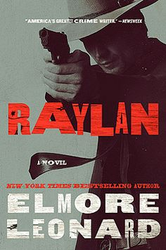 'Raylan', a punchy mix of crime and Kentucky coal-mine sociology, is a helluva lot more than a TV tie-in, though: It's one of Leonard's best thrillers in years.