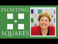 The Floating Squares Quilt: Easy Quilting Tutorial with Jenny... | Missouri Star Quilt Company - YouTube | Bloglovin'