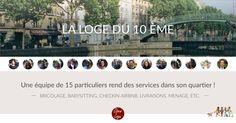 La Loge de Paris 10ème c'est une équipe de 14 personnes animée et coordonnée par Alban qui vous attend pour vous rendre service: bricolage, babysitting, checkin AirBnB et bien d'autres encore !