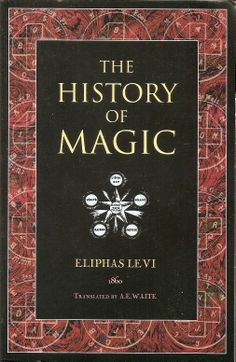 History of Magic - Eliphas Levi