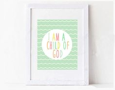 I am a Child of God Colorful Kids Print Digital Nursery Playroom Printable