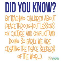 For those wondering how to create more peace seekers... #MontessoriRocks