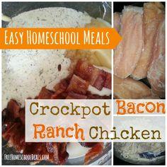 Easy Homeschool Meals: Crockpot Bacon Ranch Chicken
