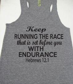 Running Tank Top. Keep Running The Race Hebrews 121 by WorkItWear, $23.95