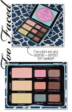 Too Faced Summer Eyes Palette Review
