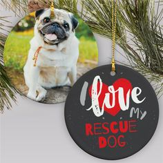 Show your rescue dog the love they deserve when you create an I Love My Rescue dog photo Personalized Pet Ornament to hang on the tree. Picture Ornaments, Photo Christmas Ornaments, Christmas Dog, Christmas Photos, Personalized Ornaments, Personalized Christmas Ornaments, Word Art Design, Dog Photos, Rescue Dogs