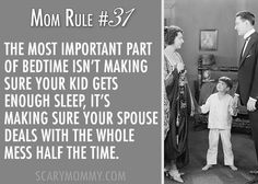 mom rule 3: The most important part of bedtime! Check out 10 MORE hilarious Mom Rules To Live By via Scary Mommy! | funny sayings | motherhood humor | parenting