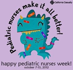 Happy Pediatric Nurses Week from California Casualty :) Nurses Week Quotes, Nurses Day, Nurse Quotes, Rn Nurse, Nurse Life, Nurse Stuff, Nursing Profession, Hello Nurse, Pediatric Nursing
