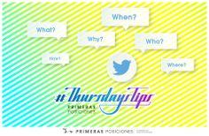 ¿Qué son los #ThursdaysTips?  Los #ThursdaysTips son un servicio de resolución de dudas sobre Marketing Online que nuestra agencia de Marketing Online acaba de poner en marcha a través de Twitter. Twitter, Direct Marketing