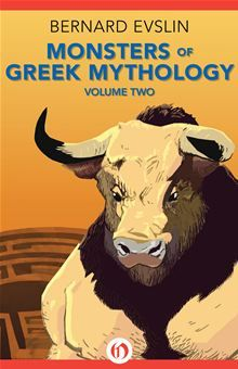 <DIV><B>The gods, heroes, and monsters of Greek mythology come wondrously alive in this second volume of Bernard Evslin's award-winning series</B><BR /><BR /> Book two of Bernard Evslin's…  read more at Kobo.