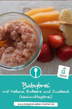 Rezept für Nachmittagsbrei mit Zwieback, Erdbeeren und Melone! Babybrei für Babys ab dem 9.Monat. Baby Co, Mom And Baby, Health Breakfast, Baby Food Recipes, Monat, Oatmeal, Arwen, Eat Smarter, Smoothies