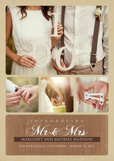 Introducing Mr and Mrs TEMPLATE: 132910 By Roxanne Buchholz 5 x 7 Invitation Announce your marriage in style with this country-chic wedding announcement.