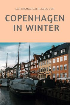 A Guide To Visiting Copenhagen In Winter