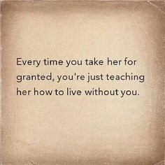 taking relationship for granted quotes children