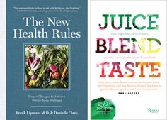 The New Health Rules by my mentor Dr. Frank Lipman and Juice.Blend.Taste which includes some kid-friendly recipes by moi :)