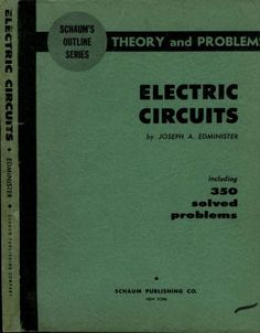 Schaum's Theory and Problems of Electric Circuits