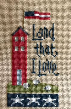 completed cross stitch Lizzie Kate LAND that I Love Independence Day Flag