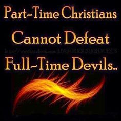 You cannot defeat a full time devil who knows your weakness and will exploit them at just the right moment when your getting weak. Clothe your selfs everyday in power through prayer, reading the bible and having total faith in Jesus Christ! Way Of Life, The Life, Armor Of God, Jesus Is Lord, Jesus Christ, Spiritual Warfare, Spiritual Enlightenment, God Loves Me, Before Us