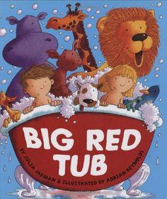 Big Red Tub by Julia Jarman http://www.amazon.com/dp/0439672325/ref=cm_sw_r_pi_dp_Vlbbvb0Q7E17Y