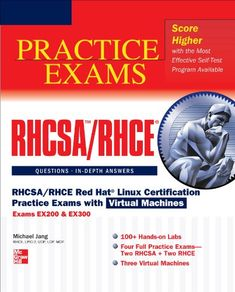 Download free RHCSA/RHCE Red Hat Linux Certification Practice Exams with Virtual Machines (Exams EX200 & EX300) pdf