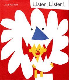 """Ann and Paul Rand children's book """"Listen! Listen!"""""""