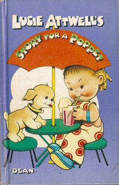 """Lucie Attwell's Story for a Poppet"", Dean 1961. Illustrated by Mabel Lucie Attwell"