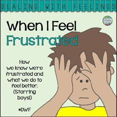 When I Feel Frustrated -children's story about recognizing, expressing and managing frustration. Printable activity, color & b+w version of story incl. $ #DWF