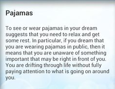 Pajamas in your dreams mean What Dreams May Come, Dream Come True, Lucid Dreaming, Dreaming Of You, Dream Interpretation Symbols, Facts About Dreams, Dream Dictionary, Dream Symbols, Dream Meanings