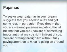 Pajamas in your dreams mean