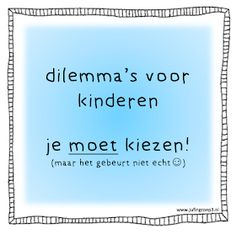 Juf in groep 3: Dilemma's Educational Leadership, Educational Technology, Dilema, Learning Quotes, Mobile Learning, Primary Education, Teacher Quotes, Early Childhood Education, Faith Quotes