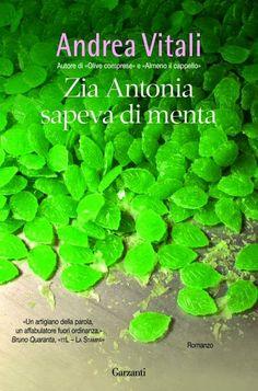 Zia Antonia sapeva di menta di Vitali Andrea  http://emozionidiunamusa.blogspot.it/2012/02/l-non-fa-il-monaco.html