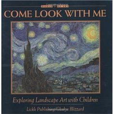 Introducing children to art appreciation (the second book: landscapes)