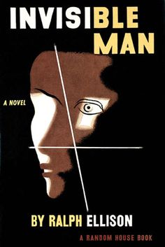 Book Art  1952 - The Invisible Man - Ralph Ellison