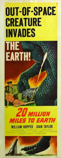 20 Million Miles to Earth 1957 Insert Size Movie Poster Style A. Available here: http://www.classichorrorposters.com/shop/14x36-insert-size-posters/20-million-miles-to-earth-1957-insert-size-movie-poster-style-a/
