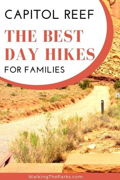 5 Super Easy Capitol Reef National Park Day Hikes - Walking The Parks Capitol Reef National Park, Us National Parks, Hiking With Kids, Travel With Kids, Abandoned Castles, Abandoned Mansions, Abandoned Places, Family Adventure, Adventure Travel