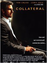 Collateral  Michael Mann 2004  Very very very good movie brésilien