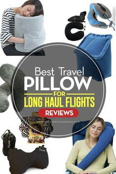 Best Travel Pillow for Long Haul Flights: Reviews  If you've checked out my blog post about long haul flights, you already know what you need and don't need. One debatable item about what to bring on a long haul flight is a travel pillow. Necessary or not? I say yes – lugging about a travel pillow isn't for everyone, in fact, my guess is you have come across a lot of chatter about the travel pillow - but you need one, and here are the best ones.