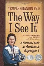 Temple Grandin is pure & simple, a genius.  Her insight that she offers to others who may or may not understand Asperger's is phenomenal!