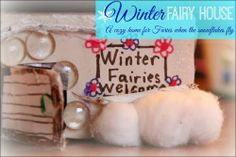 Where do fairies go when it's cold and snowy outside?  We made a cozy fairy home for winter fairies! By Sugar Aunts