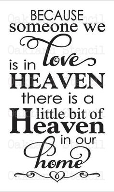 Heaven STENCIL**Because Someone we love is in Heaven**Two sizes to choose or For Painting Wood Signs Fabric Canvas Inspirational – Scrapbooking İdeas For İdeas. Loved One In Heaven, Canvas Art Quotes, Heaven Quotes, Grieving Quotes, Scrapbook Quotes, Memories Quotes, Painted Wood Signs, Sign Quotes, Sign Sayings