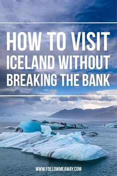 Don't Go Out To Eat: 7 Tips for Visiting Iceland on a Budget