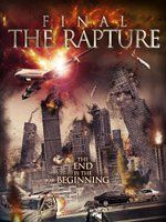 Final: The Rapture (dvd_video) Christian Films, Christian Music, Christian Videos, Movie Titles, Film Movie, Epic Film, Movies To Watch, Good Movies, Awesome Movies