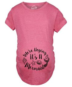 ade630a95 We're Hoping It's A Mermaid Maternity Tshirt - maternity t-shirts - CrazyDog