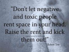 No Negative Toxic People !