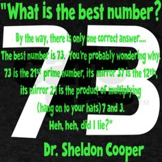 73, it is pretty awesome!!!  but then, wouldn't 37 be awesome too?
