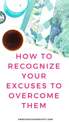 Our relationships with our excuses play a large part in how we live our daily lives. Recognize your excuses for what they are and learn to overcome them.